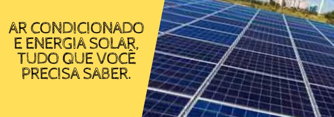 ar condicionado e energia solar